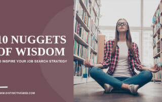 10 Nuggets of Wisdom to Inspire Your Job Search Strategy