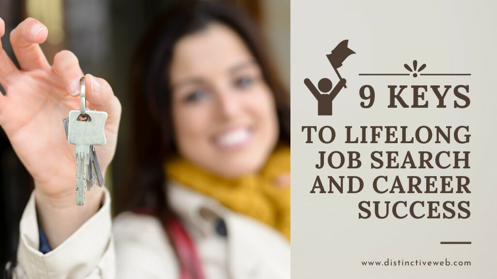 9 Keys To Lifelong Job Search And Career Success