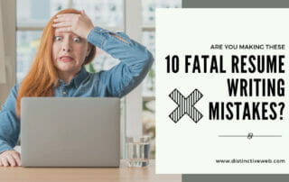 Are You Making These 10 Fatal Resume Writing Mistakes?