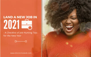 Land a New Job in 2021 - A Checklist of Job Hunting Tips for the New Year