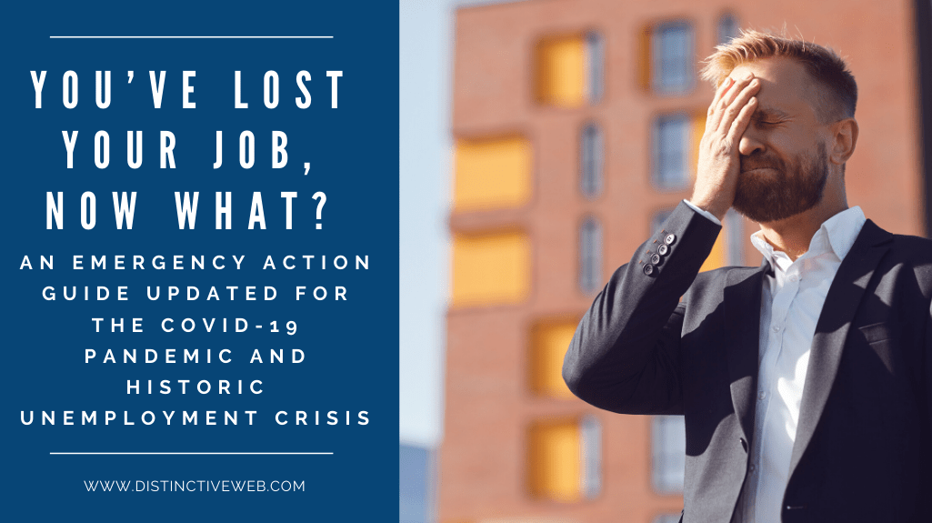 You've Lost Your Job and Are Unemployed, Now What?