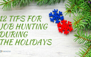 12 Tips for Job Hunting During the Holidays