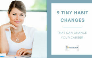 9 Tiny Habit Changes That Can Change Your Career