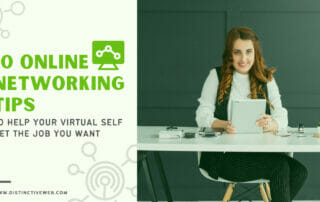 10 Online Networking Tips to Help Your Virtual Self Get the Job You Want