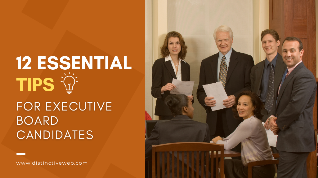 12 Essential Tips for Executive Board Candidates