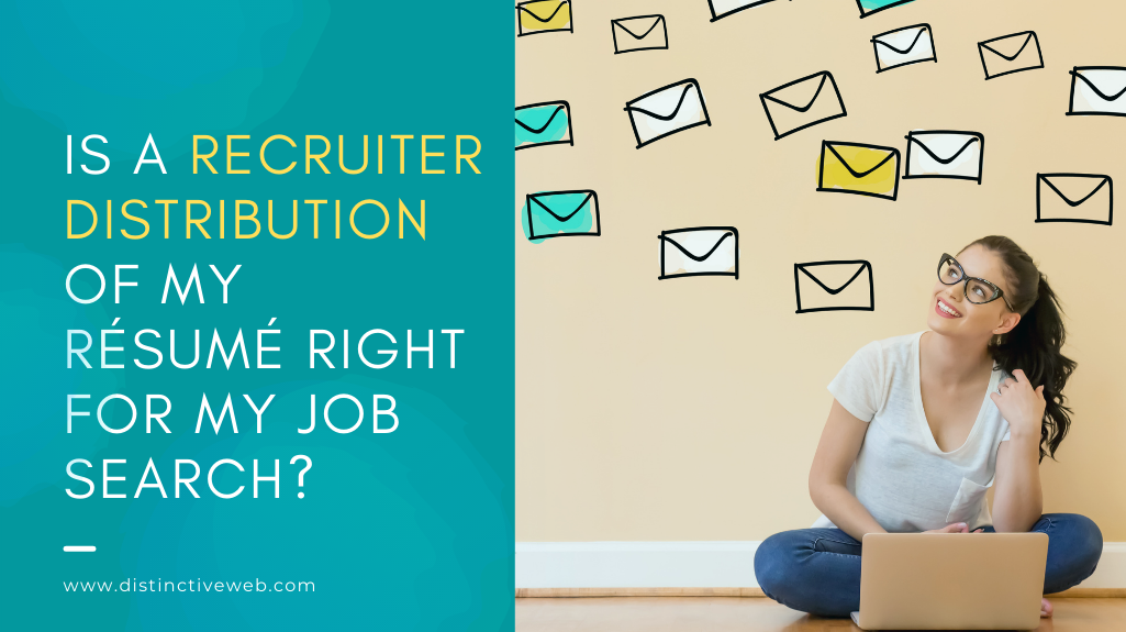 Is a Recruiter Distribution of my Resume Right for my Job Search