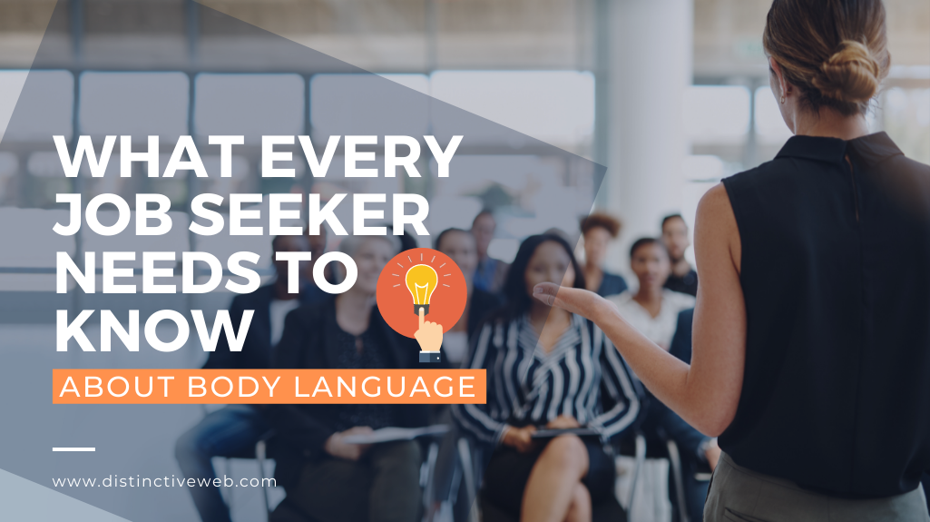 What Every Job Seeker Needs to Know About Body Language